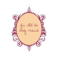 Du Côté de Chez Maud